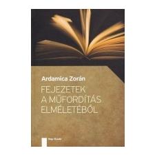 - Fejezetek a műfordítás elméletéből társadalom- és humántudomány