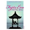 Fejős Éva Fejõs Éva - Hotel Bali