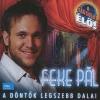 Feke Pál A döntők legszebb dalai (CD)