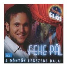 Feke Pál A döntők legszebb dalai (CD) musical / operett