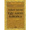 Fekete István EGY SZEM KUKORICA