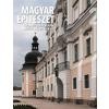 FELD ISTVÁN ÉS VELLADICS MÁRTA - MAGYAR ÉPÍTÉSZET 2. - BUDA ELFOGLALÁSÁTÓL JÓZSEF NÁDOR KORÁIG