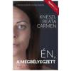 Figyelem Kiadó Kneszl Beáta Carmen: ÉN, A MEGBÉLYEGZETT