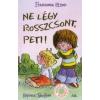 Francesca Simon NE LÉGY ROSSZCSONT, PETI!