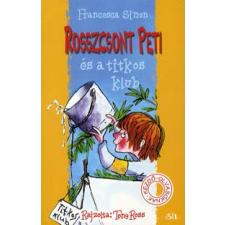 Francesca Simon, Tony Ross ROSSZCSONT PETI ÉS A TITKOS KLUB gyermek- és ifjúsági könyv