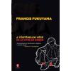 Francis Fukuyama A történelem vége és az utolsó ember