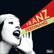 Franz Ferdinand FRANZ FERDINAND - You Could Have It So Much Better CD egyéb zene