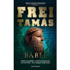 Frei Tamás - Bábel irodalom