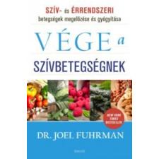 FUHRMAN, JOEL DR. Vége a szívbetegségnek életmód, egészség
