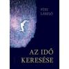 Füzi László Az idő keresése