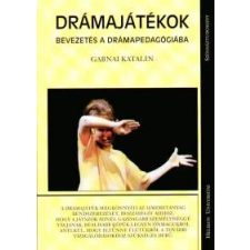Gabnai Katalin Drámajátékok művészet