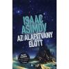 Gabo Könyvkiadó Az Alapítvány előtt - Isaac Asimov Alapítvány sorozatának 1. kötete