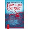 Gabo Könyvkiadó Ben Aaronovitch: Föld alatti suttogás