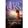 Gabo Könyvkiadó Julia Quinn-Aranylóbb a napnál 2. (Új példány, megvásárolható, de nem kölcsönözhető!)