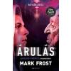Gabo Könyvkiadó Mark Frost: Árulás - A Paladin-prófécia 3.