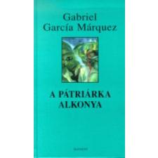 Gabriel García Márquez A pátriárka alkonya irodalom