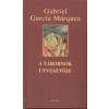 Gabriel García Márquez A tábornok útvesztője