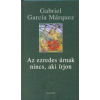 Gabriel García Márquez Az ezredes úrnak nincs, aki írjon