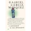 Gabriel García Márquez GARCÍA MÁRQUEZ, GABRIEL - A SZERELEMRÕL ÉS MÁS DÉMONOKRÓL (ÚJ BORÍTÓ!)