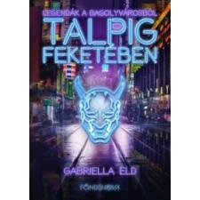 Gabriella Eld Talpig feketében regény