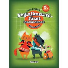 Galambos Vera - JOBB LESZEK... MATEKBÓL 3. OSZT.  - FOGLALKOZTATÓ FÜZET ISKOLÁSOKNAK ajándékkönyv