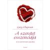 Gary Chapman CHAPMAN, GARY - A SZERETET ESSZENCIÁJA - AZ ÖT SZERETETNYELV AJÁNDÉKA (FEHÉR)