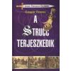 Gáspár Ferenc A STRUCC TERJESZKEDIK - JOHNNY FORTUNATE KALANDJAI