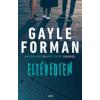 Gayle Forman Eltévedtem