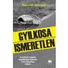 Gedei Norbert, Csikós Klaudia GYILKOSA ISMERETLEN