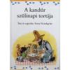 General Press Kiadó A KANDÚR SZÜLINAPI TORTÁJA