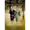 General Press Kiadó Helen Bryan: A háború jegyesei - A harcok és a szerelmek véget érnek, de a barátság és a bosszú örök