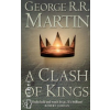 George R. R. Martin A CLASH OF KINGS: - A SONG OF ICE & FIRE, BK 2