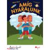 Gévai Csilla : Amíg nyaralunk - Most én olvasok! 3.szint