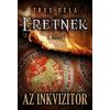Gold Book Trux Béla: Az inkvizítor - Eretnek 1. könyv