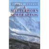Gondolat A Matterhorn nem ér az égig
