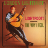 Gordon Lightfoot Lightfoot! - The Way I Feel (CD)