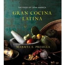 Gran Cocina Latina – Maricel E Presilla idegen nyelvű könyv