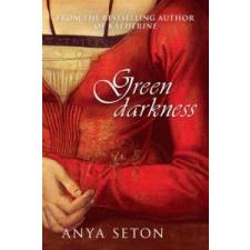 Green Darkness – Anya Seton idegen nyelvű könyv