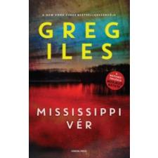 Greg Iles Mississippi vér irodalom