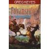 Greg Keyes FOLYAMSZÜLÖTT