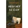 Grendel Lajos Négy hét az élet