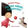 Gryllus Vilmos GRYLLUS VILMOS - KUTYÁT KÉREK, KISKUTYÁT! - ÜKH 2015
