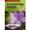 Gudrun Germann, Peter Germann Az aromaterápia növényei