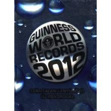 GUINNESS WORLD RECORDS 2012. természet- és alkalmazott tudomány