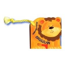 Gulliver Könyvkiadó Cibáld meg a farkát! - Oroszlán gyermek- és ifjúsági könyv