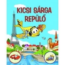 Gulliver Könyvkiadó Nagy Éva: Kicsi Sárga Repülő gyermek- és ifjúsági könyv