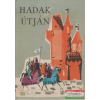 Hadak útján - verses magyar történelem