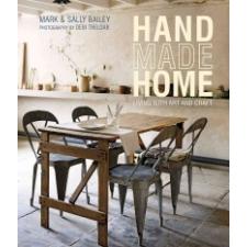 Handmade Home – Mark Bailey,Sally Bailey idegen nyelvű könyv