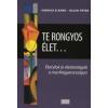 Hankiss Elemér, Heltai Péter Te Rongyos Élet - Életcélok és Életstratégiák A Mai Mo-On