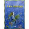 Hans Christian Andersen A kis hableány